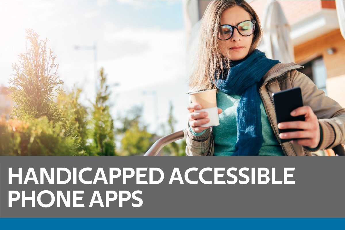 Handicapped Accessible Phone Apps Featured Image